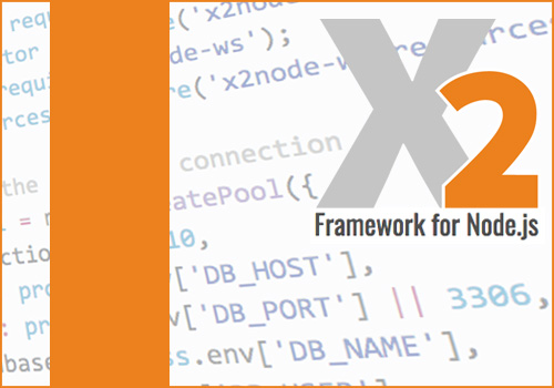 X2 - The Framework for Node.js